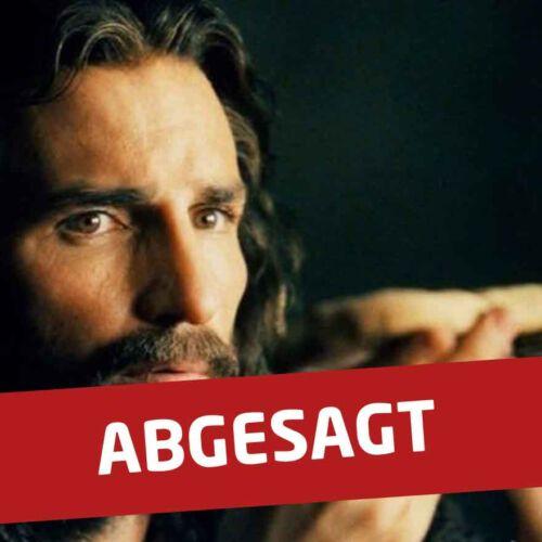 Leider abgesagt: Die Passion Christi